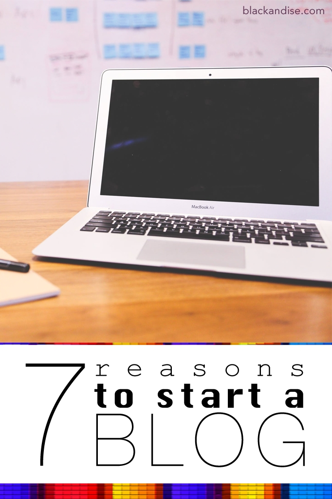 These are 7 Real Reasons To Start a Blog