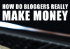 How Do Bloggers Really Make Money