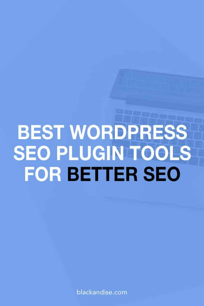 The Best WP SEO Plugin Tools for Better SEO