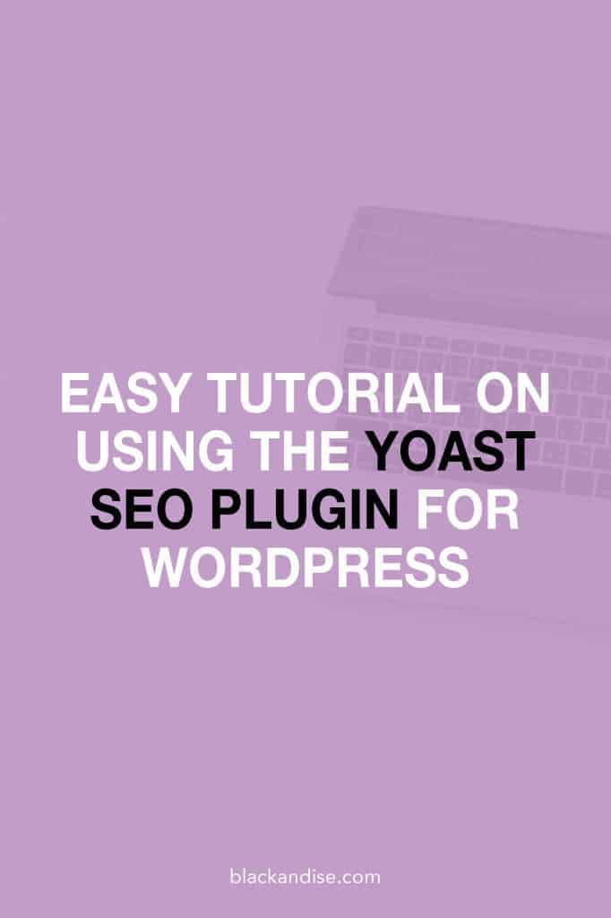 Tutorial on using the Yoast SEO plugin for WordPress