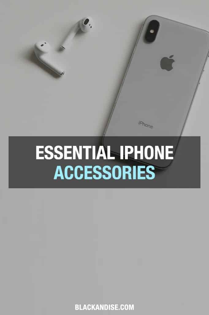 Essential iPhone Accessories