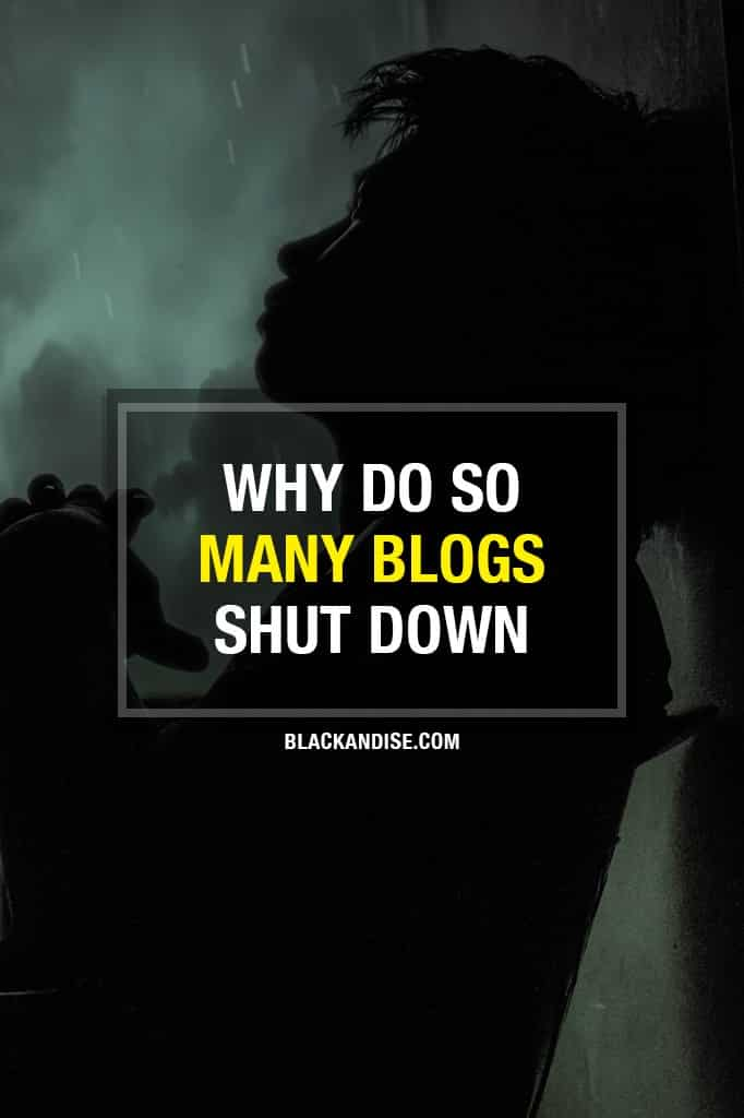 Why So Many Blogs Shut Down?